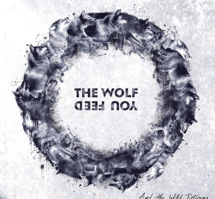 Sortie Album – The Wolf You Feed