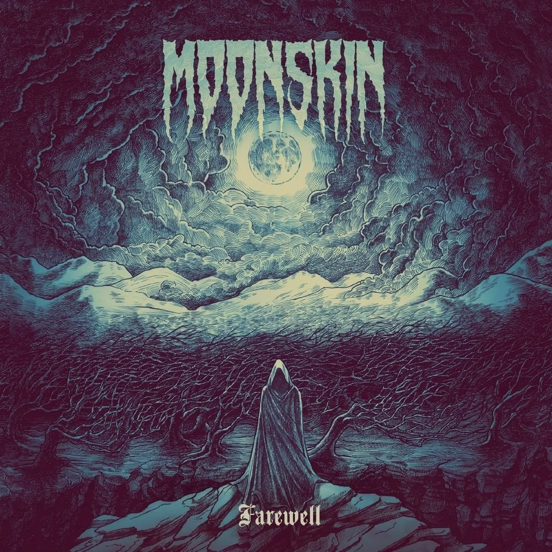Moonskin – Farewell