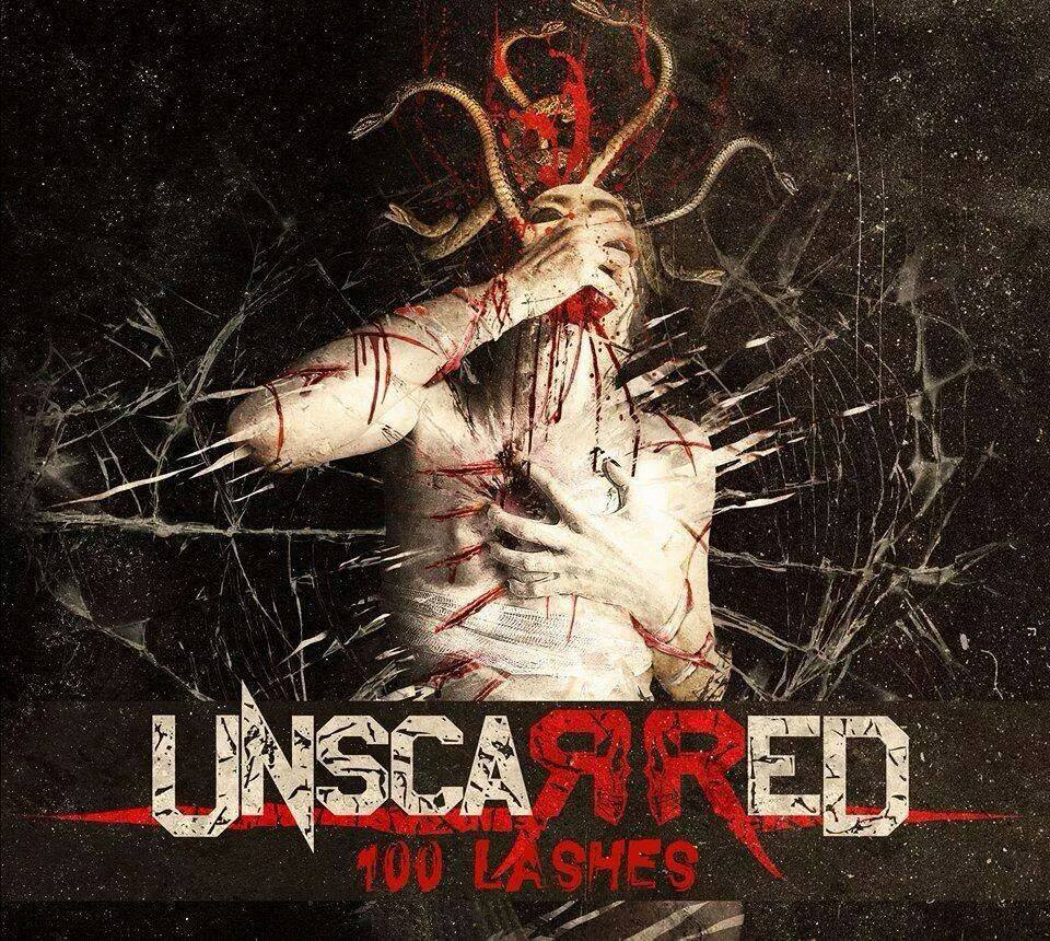 UNSCARRED – 100 LASHES