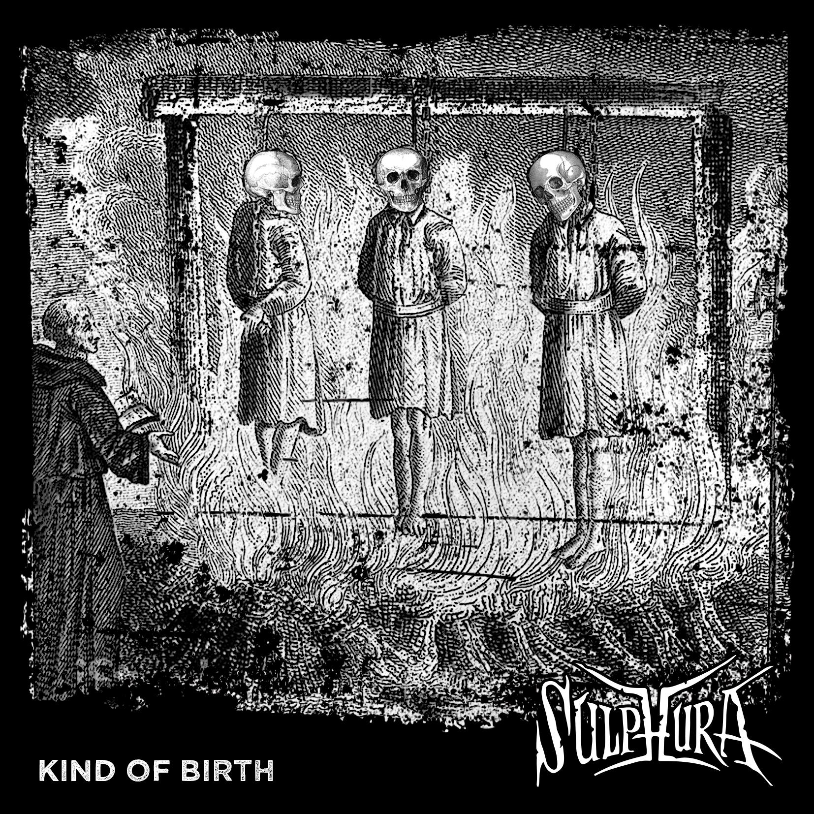 SULPHURA – KIND OF BIRTH (+patch)
